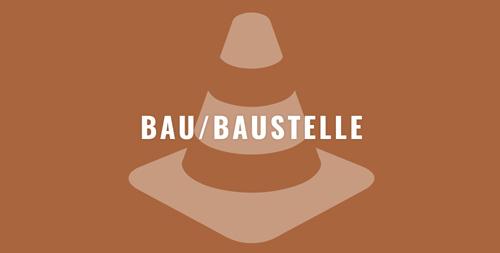 BAU_BAUSTELLE